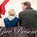 Give Presence
