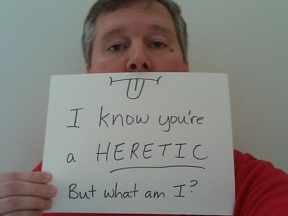 Heresy of Heretics