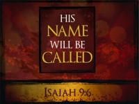 His Name will be Called…