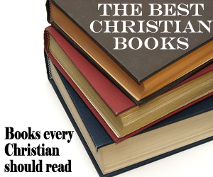 Best Books Every Christian Should Read