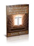 Death and Resurrection of the Church is Available on Amazon