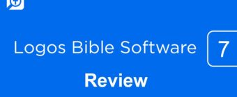 Logos Bible Software Review (Logos 7) – 13 Positives and 6 Negatives of Logos 7