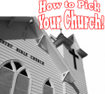 How to Pick a Church