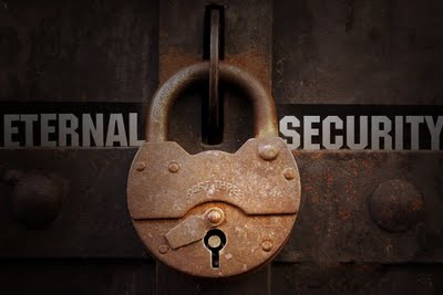 11 Reasons I Hold to Eternal Security