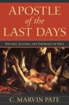 Paul the Apostle of the Last Days