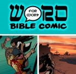 Do you remember The Picture Bible? The Word for Word Bible Comic will be even better…