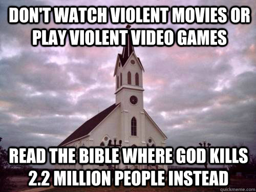 The Bible is More Violent than Video Games