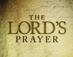 Watch out! The Lord's Prayer will ruin your life