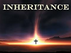 Words that DO NOT Refer to Eternal Life (Part 2): Inheritance and Reward