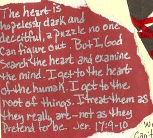 Jeremiah 17 9 heart is deceitful