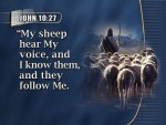John 10:26 – Does Jesus Choose who will be His Sheep?
