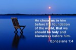 Ephesians 1:3-4 – Election and Predestination