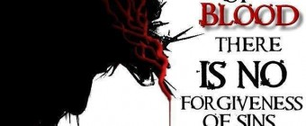Is the Shedding of Blood Required for the Forgiveness of Sins? (Hebrews 9:22)