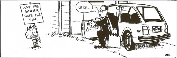 Calvin and Hobbs love the sinner hate the sin