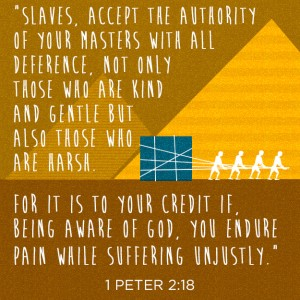 Christians: Why did Paul encourage slavery and command slaves to obey their masters?