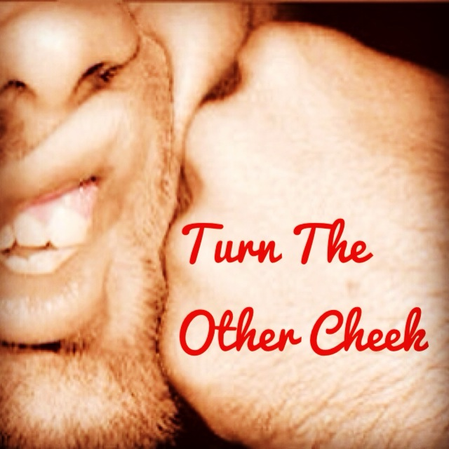 """turn the other cheek essay Pacifism, matthew 5 and """"turning the other cheek  matthew 5 and """"turning the other cheek   """"turn the other cheek"""" as a justification for moral."""
