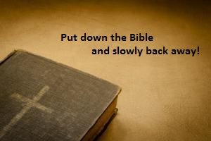 put down the bible