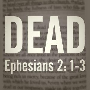 Ephesians 2 1-3
