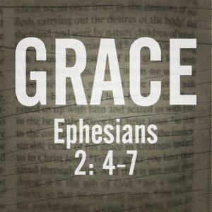 Ephesians 2:4-7 sermon