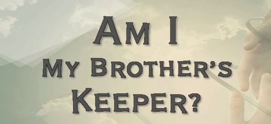 Image result for be your brother's keeper bible