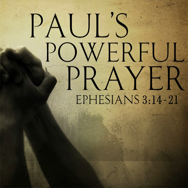 power prayer in Ephesians 3:14-17