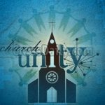 Ephesians 4:4-6 – 7 Characteristics that Unify the Church