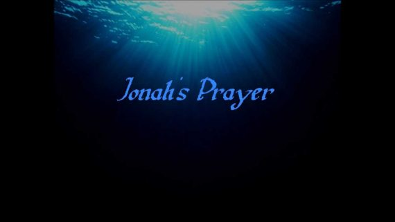 Jonah 2:4 Jonahs prayer