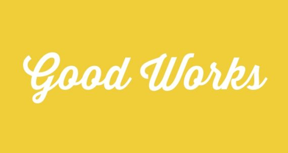 good works are necessary