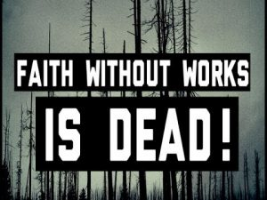 what is dead faith James 2:14-26