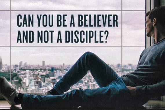 believer vs disciple
