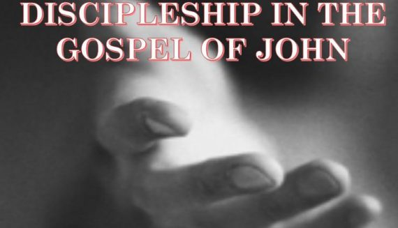 eternal life discipleship Gospel of John