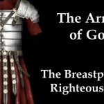 Putting on the Breastplate of Righteousness (Ephesians 6:14b)