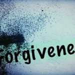 What does the Book of Acts teach about Forgiveness?